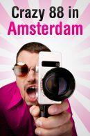Crazy 88 in Amsterdam