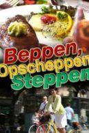 Beppen, Opscheppen & Steppen in Amsterdam