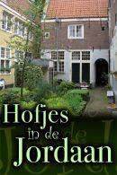 Hofjes in de Jordaan rondleiding in Amsterdam