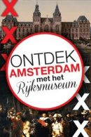 Rondleiding Rijksmuseum Amsterdam