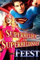 Superhelden en superheldinnen Kinderfeestje in Amsterdam