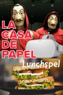 La Casa de Papel VR Lunchspel in Amsterdam